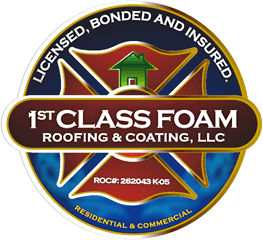 1st Class Foam Roofing and Coating, LLC